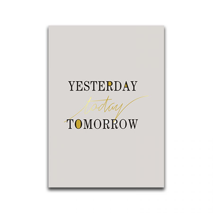 Poster Yesterday - today - tomorrow 30 x 40 cm